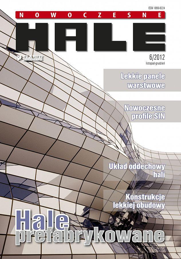 Nowoczesne Hale wydanie nr 6/2012